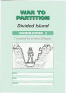 War to Partition: Workbook 3