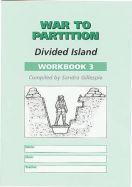 War to Partition: Workbook 3