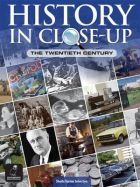 History in Close-Up: The Twentieth Century