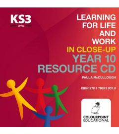 Learning for Life and Work in Close-Up: Year 10 - Resource CD
