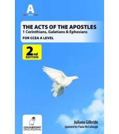 The Acts of the Apostles: 1 Corinthians, Galatians & Ephesians, A Study for CCEA A Level