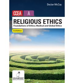 Religious Ethics for CCEA A Level