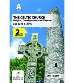 The Celtic Church: Origins and Development - for CCEA A Level