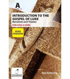 Introduction to the Gospel of Luke for CCEA A Level - Narratives and Themes