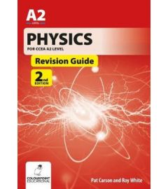Physics for CCEA A2 Level Revision Guide