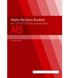 M5 Maths Revision Booklet for CCEA GCSE 2-tier Specification