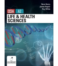 Life and Health Sciences for CCEA A2 Level