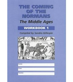 The Coming of the Normans: Middle Ages Workbook 1