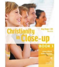 Christianity in Close-Up Book 3: Morality