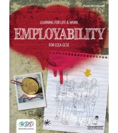 Learning for Life and Work: Employability for CCEA GCSE
