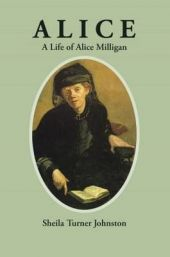 Alice: A Life of Alice Milligan